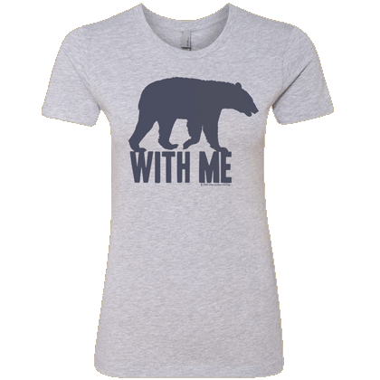 Bear With Me Ladies T-shirt - Next Level Heather Gray