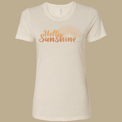 Hello Sunshine Ladies T-shirt - Next Level Ivory