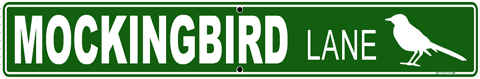 Mockingbird Lane Street Sign - Front