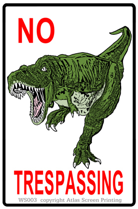No Trespassing T-Rex 2