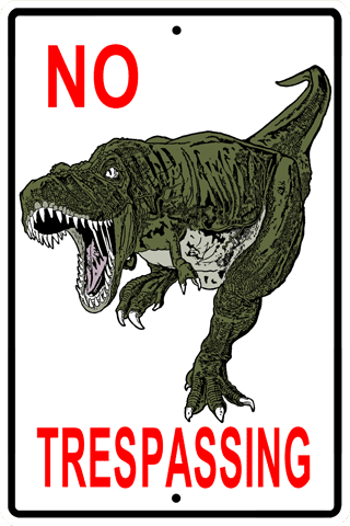 No Trespassing T-Rex Sign