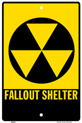 Fallout Shelter Warning Sign