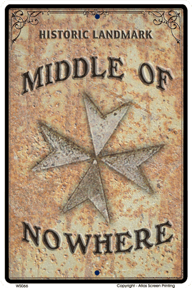Middle of Nowhere Sign - Front