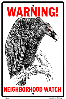 Vulture Watch Warning Sign - Front