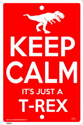 Keep Calm T-Rex Sign