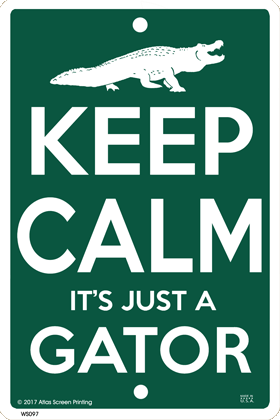 Keep Calm Gator Sign