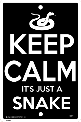 Keep Calm Snake Sign