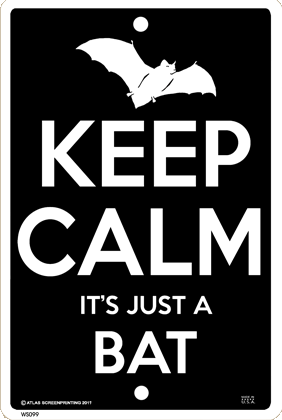 Keep Calm Bat Sign