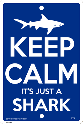 Keep Calm Shark Sign