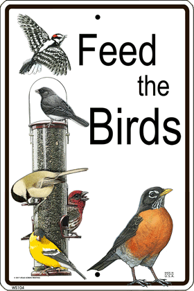 Feeds the Birds Sign