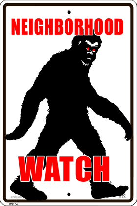 Bigfoot Watch Sign