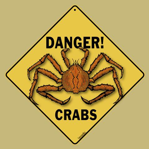 Danger! Crabs Crossing Sign