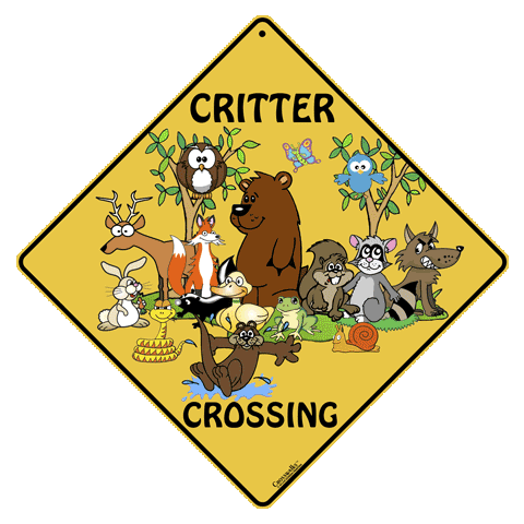 Critter Crossing Aluminum Sign - Front