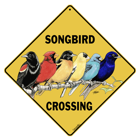 Songbird Crossing Sign - Front