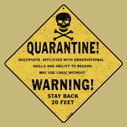 Quarantine Crossing Sign