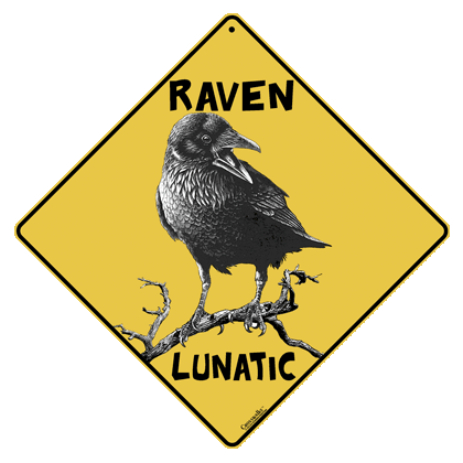 Raven Lunatic Sign