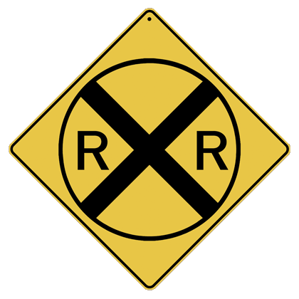 Railroad (RR) Crossing Sign