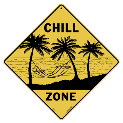 Chill Zone Sign