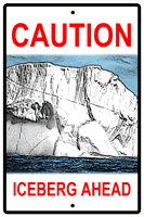 Iceberg Warning Sign