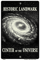 Center of the Universe Sign