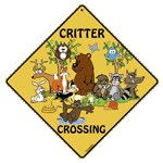 Critter Crossing Aluminum Sign test8