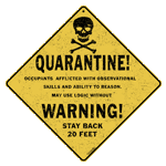 Quarantine Crossing Sign