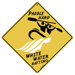 White Water Rafting Sign