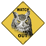 Watch Out Owl Glo Sign
