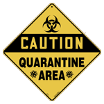Quarantine Area Sign