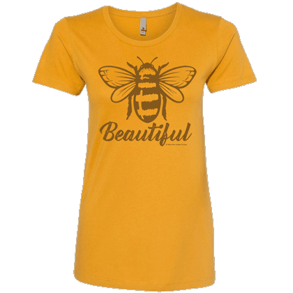Bee Beautiful Ladies T-shirt - Next Level Antique Gold
