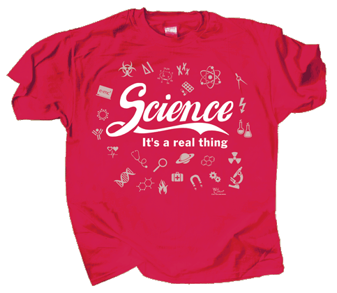 Science It's A Real Thing