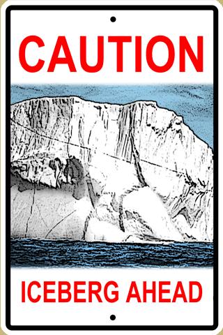 Iceberg Warning Sign