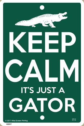 Keep Calm Gator Sign