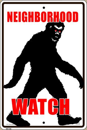 Bigfoot Neighborhood Watch Sign
