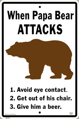 Papa Bear Attacks Warning Sign
