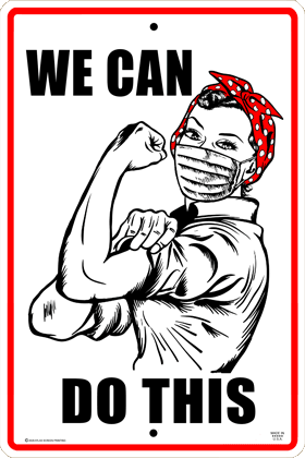 We Can Do This Sign