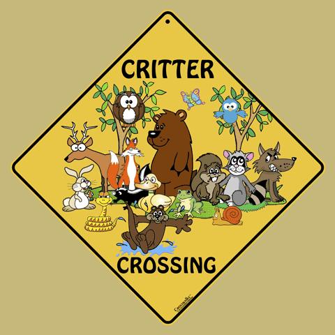 Critter Crossing Aluminum Sign