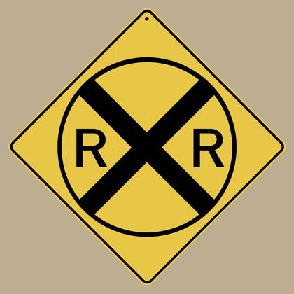 Railroad (RR) Crossing Sign