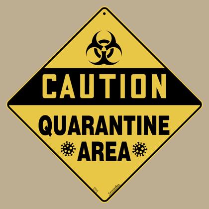 Quarantine Area Sign
