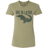 See Ya Later Alligator Ladies T-shirt