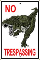 No Trespassing T-Rex Sign