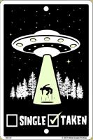 Taken By Aliens Sign