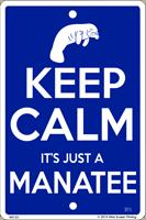 Keep Calm Manatee Sign