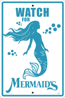 Watch For Mermaids Warning Sign