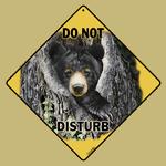 Do Not Disturb the Bear Sign
