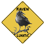Raven Lunatic Sign