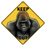 Gorilla Keep Out Sign